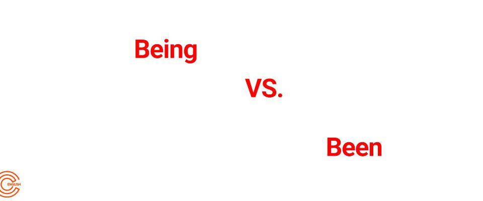 تفاوت بین Being و Been در انگلیسی